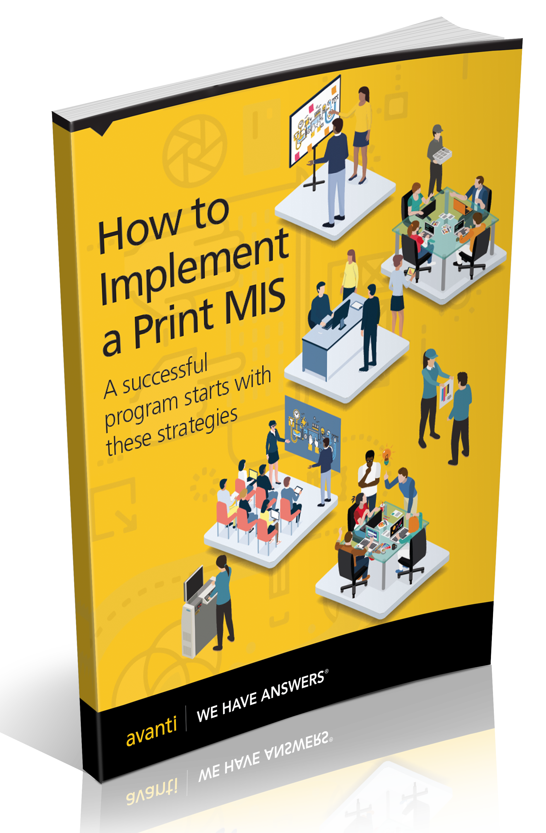 How to Implement a PrinT mis