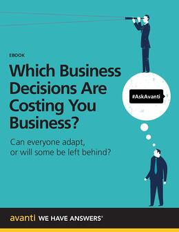 Which-Business-Decisions-Are-Costing-You-Business-Avanti-791x1024